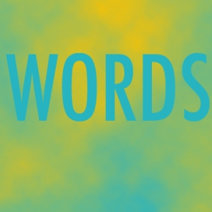 Got words?